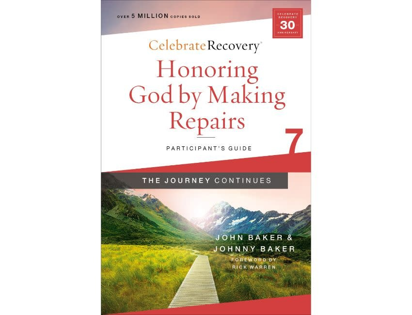 John Baker Honoring God by Making Repairs: The Journey Continues, Participant's Guide 7