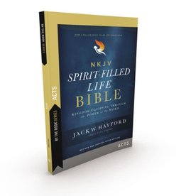 Jack Hayford By the Book Series, Spirit-filled Life, Acts, Paperback