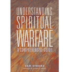 Sam Storms Understanding Spiritual Warfare