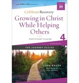 John Baker Growing in Christ While Helping Others Participant's Guide 4