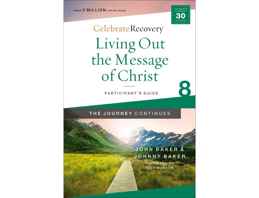 John Baker Living Out the Message of Christ: The Journey Continues, Participant's Guide 8