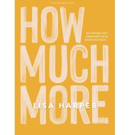 Lisa Harper How Much More