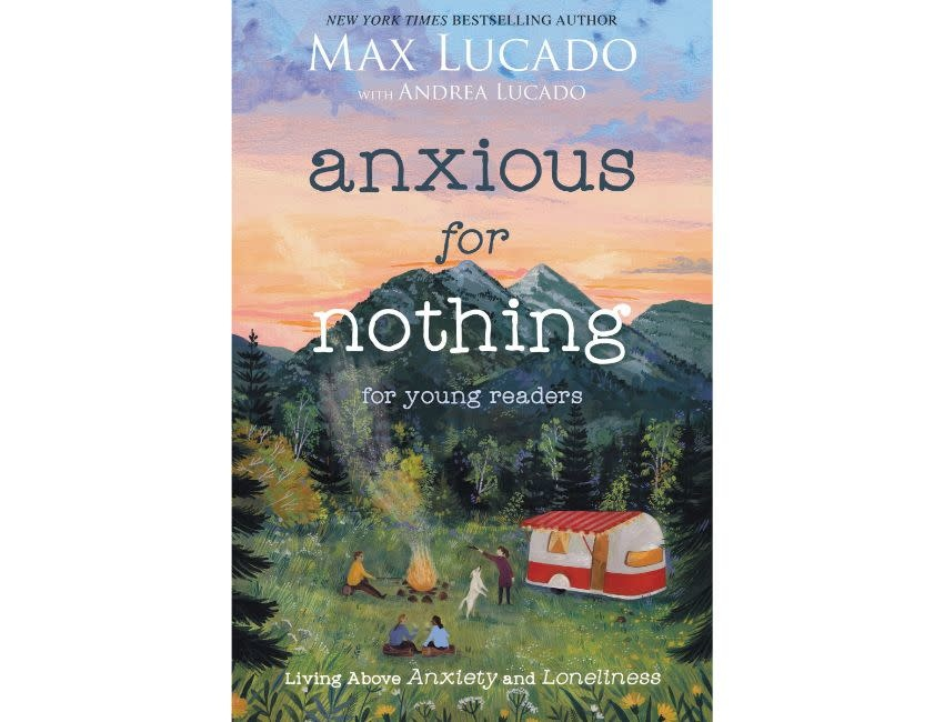 Anxious for Nothing (Young Readers Edition)
