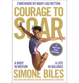 Simone Biles Courage to Soar
