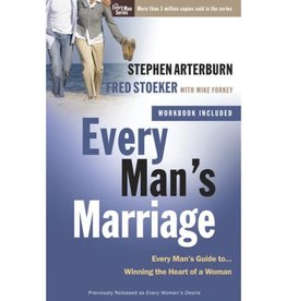 Stephen Arterburn Every Man's Marriage: An Every Man's Guide to Winning the Heart of a Woman