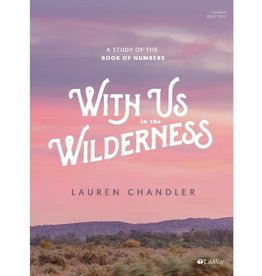 Lauren Chandler With Us in the Wilderness - Bible Study Book: A Study of Numbers