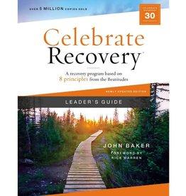 John Baker Celebrate Recovery Updated Leader's Guide