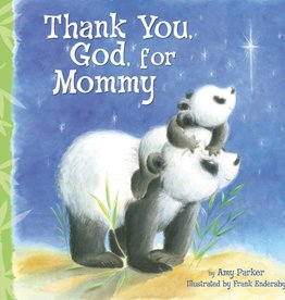 AMY PARKER Thank You, God, For Mommy