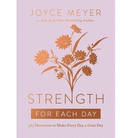 Joyce Meyer Strength for Each Day: 365 Devotions to Make Every Day a Great Day