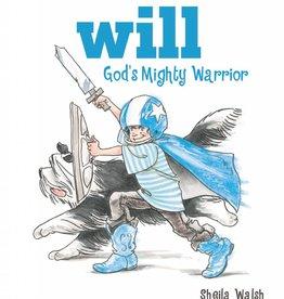 SHEILA WALSH Will God's Mighty Warrior