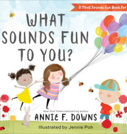 Annie F. Downs What Sounds Fun To You?