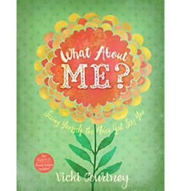VICKI COURTNEY What About Me? Seeing Yourself The Way God Sees You