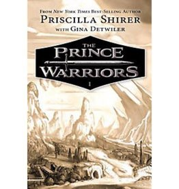 PRISCILLA SHIRER The Prince Warriors - Book I