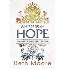 BETH MOORE Whispers Of Hope