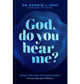 Derwin Gray God, Do You Hear Me?