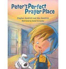 STEPHEN KENDRICK Peter's Perfect Prayer Place