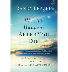 RANDY FRAZEE What Happens After You Die