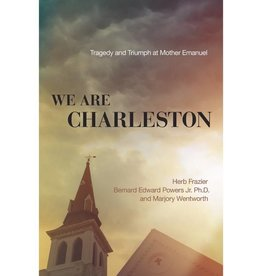HERB FRAZIER We Are Charleston