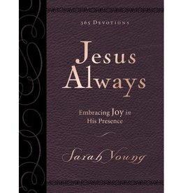SARAH YOUNG Jesus Always Large Deluxe