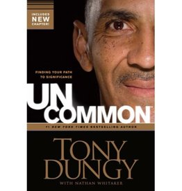 TONY DUNGY Uncommon