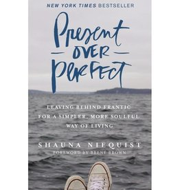 Shauna Niequist Present Over Perfect