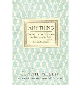 JENNIE ALLEN Anything