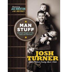 JOSH TURNER Man Stuff