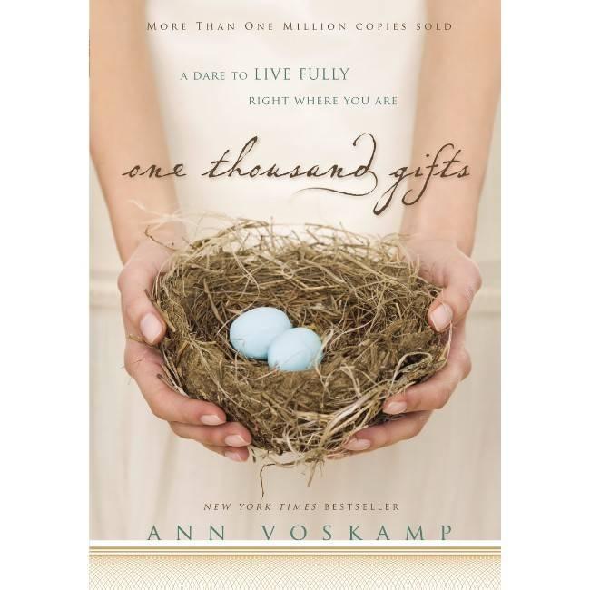 ANN VOSKAMP One Thousand Gifts