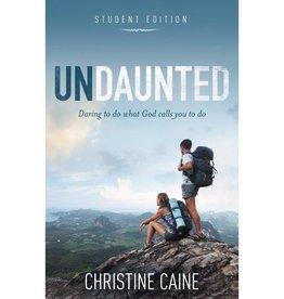 CHRISTINE CAINE Undaunted Student Edition