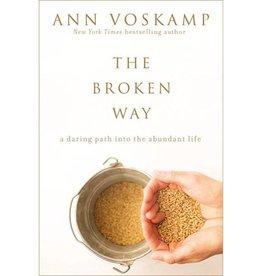 ANN VOSKAMP The Broken Way