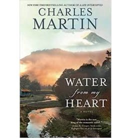 Charles Martin Water From My Heart