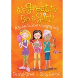 DANNAH GRESH It's Great To Be A Girl - A Guide To Your Changing Body