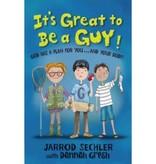 Jarrod Sechler It's Great To Be A Guy!