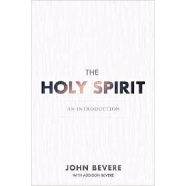 JOHN BEVERE The Holy Spirit