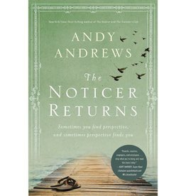 ANDY ANDREWS The Noticer Returns