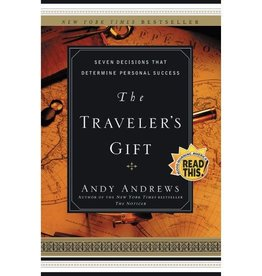 ANDY ANDREWS The Traveler's Gift