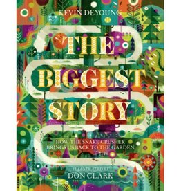 KEVIN DEYOUNG The Biggest Story
