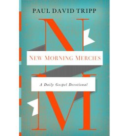 PAUL DAVID TRIPP New Morning Mercies