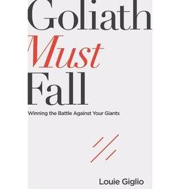 LOUIE GIGLIO Goliath Must Fall