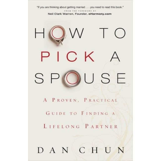 DAN CHUN How To Pick A Spouse