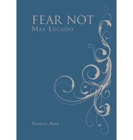 Max Lucado Fear Not