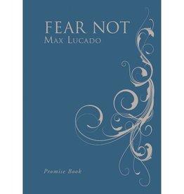 MAX LUCADO Fear Not