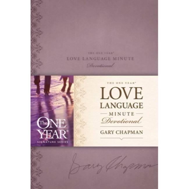 Gary Chapman The One Year Love Language Minute Devotional - Signature Series