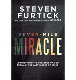 STEVEN FURTICK Seven-Mile Miracle