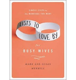 MARK MERRILL Lists To Love By For Busy Wives