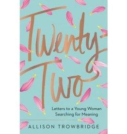 Allison Trowbridge Twenty-Two