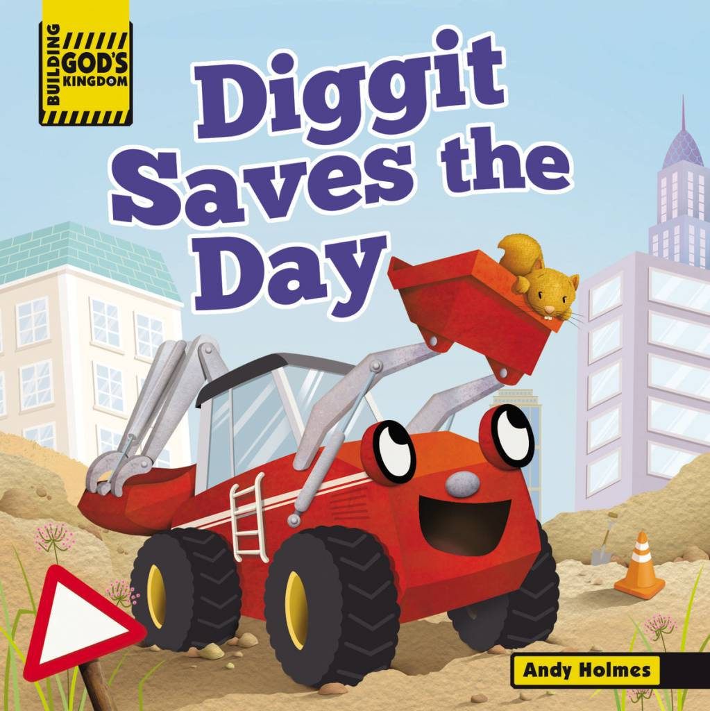 ANDY HOLMES Diggit Saves The Day