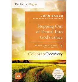 JOHN BAKER Stepping Out Of Denial Into God's Grace - Participant's Guide 1