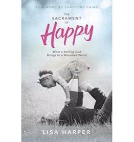 LISA HARPER The Sacrament Of Happy
