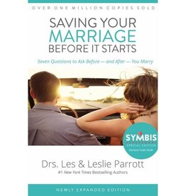 DRS. LES AND LESLIE PARROTT Saving Your Marriage Before It Starts